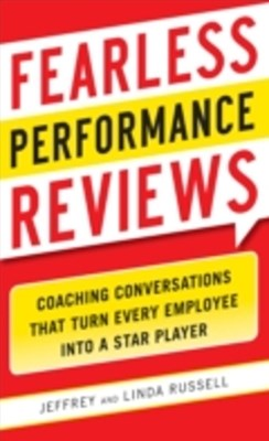 (ebook) Fearless Performance Reviews: Coaching Conversations that Turn Every Employee into a Star Player