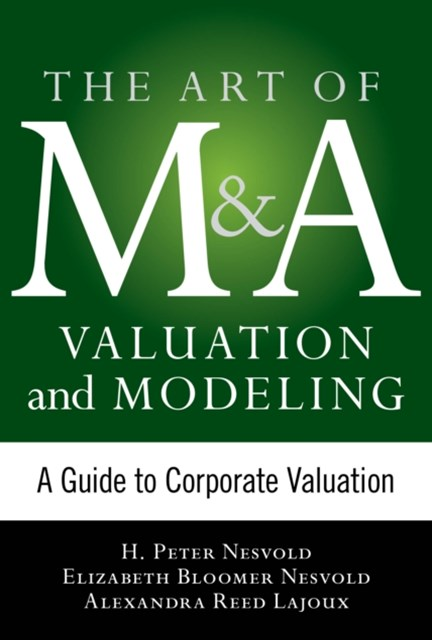 (ebook) Art of M&A Valuation and Modeling: A Guide to Corporate Valuation