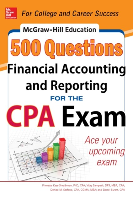(ebook) McGraw-Hill Education 500 Financial Accounting and Reporting Questions for the CPA Exam