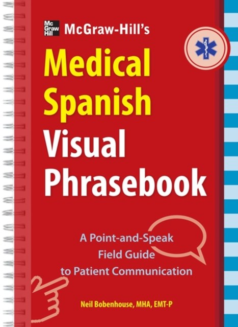 (ebook) McGraw-Hill Education's Medical Spanish Visual Phrasebook