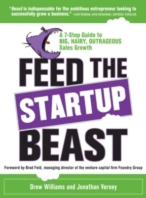 (ebook) Feed the Startup Beast: A 7-Step Guide to Big, Hairy, Outrageous Sales Growth