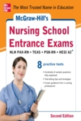 (ebook) McGraw-Hill's Nursing School Entrance Exams, Second Edition