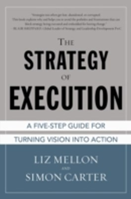 (ebook) Strategy of Execution: A Five Step Guide for Turning Vision into Action