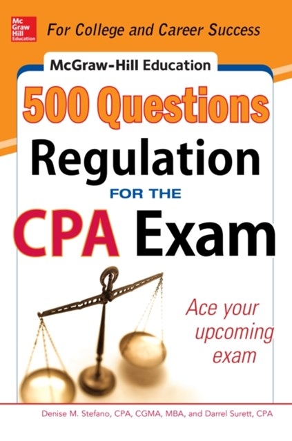 (ebook) McGraw-Hill Education 500 Regulation Questions for the CPA Exam