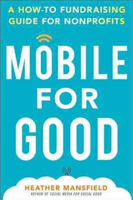 Mobile and Social Fundraising for Good