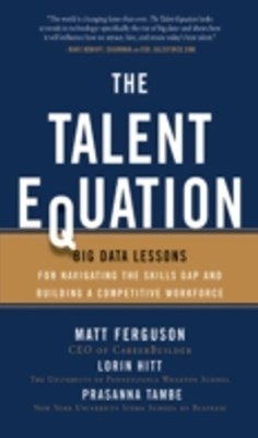 (ebook) Talent Equation: Big Data Lessons for Navigating the Skills Gap and Building a Competitive Workforce