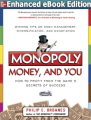 (ebook) Monopoly, Money, and You: How to Profit from the Game s Secrets of Success ENHANCED EBOOK