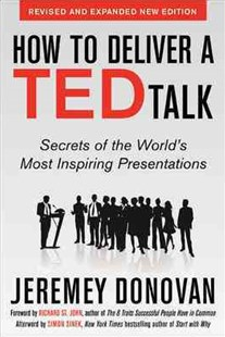 How to Deliver a TED Talk by Jeremey Donovan, Richard St. John, Simon Sinek (9780071831598) - PaperBack - Business & Finance Business Communication