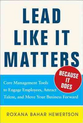 Lead Like It Matters - Because It Does