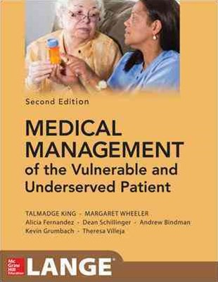 Medical Management of Vulnerable and Underserved Patients 2E (Lange)