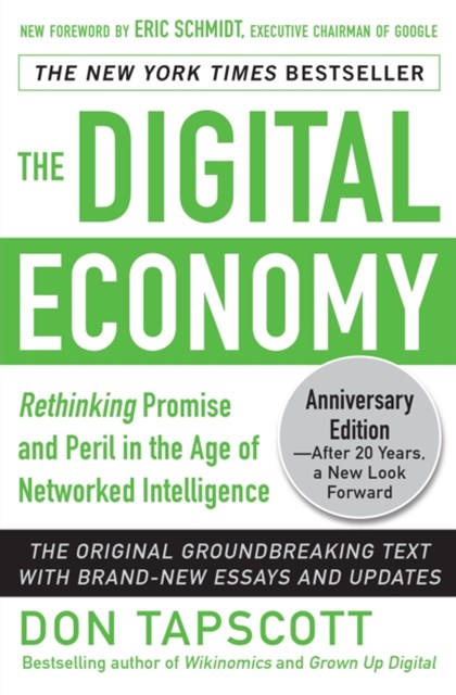 (ebook) Digital Economy ANNIVERSARY EDITION: Rethinking Promise and Peril in the Age of Networked Intelligence