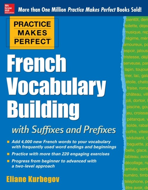 Practice Makes Perfect: French Vocabulary Building with Prefixes and Suffixes