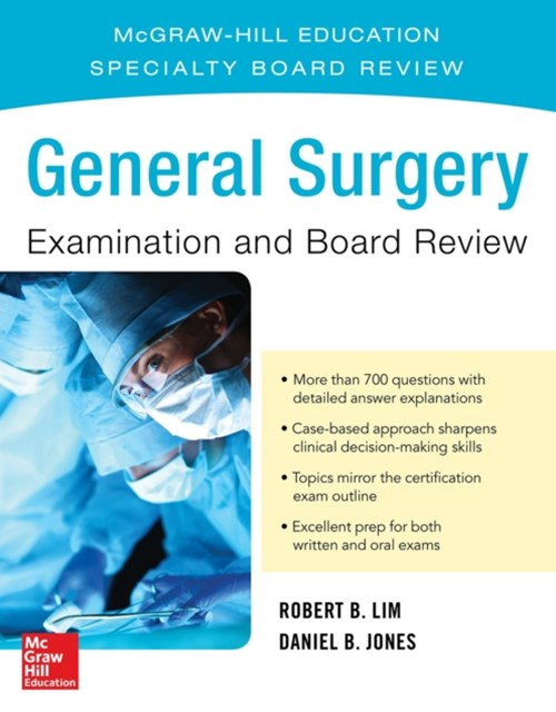 General Surgery Examination and Board Review
