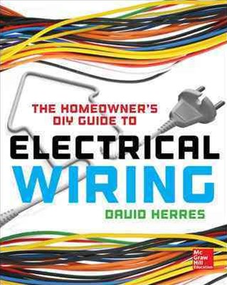 Homeowner's DIY Guide to Electrical Wiring