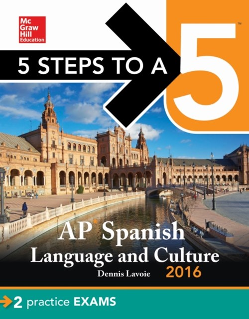 5 Steps to a 5 AP Spanish Language with Downloadable Recordings 2016