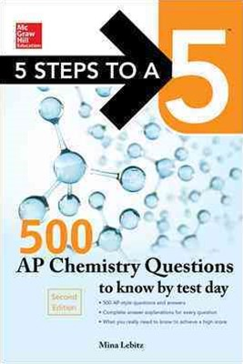 Mcgraw-Hill Education 500 Ap Chemistry Questions to Know by Test Day