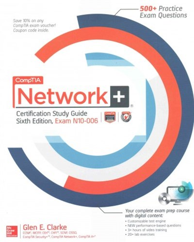 CompTIA Network+ Certification Study Guide, Sixth Edition (Exam N10-006)