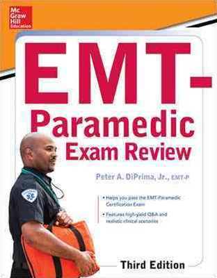 McGraw-Hill Education's EMT-Paramedic Exam Review