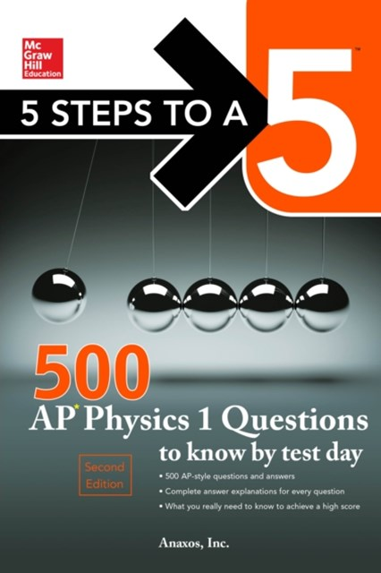 (ebook) McGraw-Hill's 500 AP Physics 1 Questions to Know by Test Day