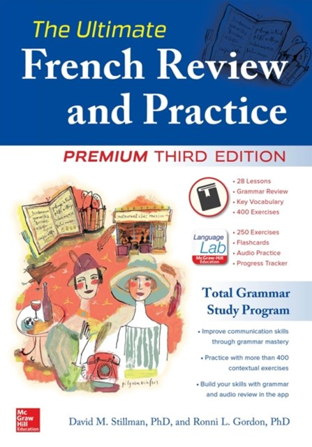 The Ultimate French Review and Practice, 3E