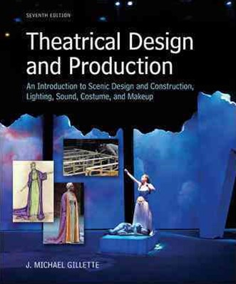 Studyguide for Theatrical Design and Production