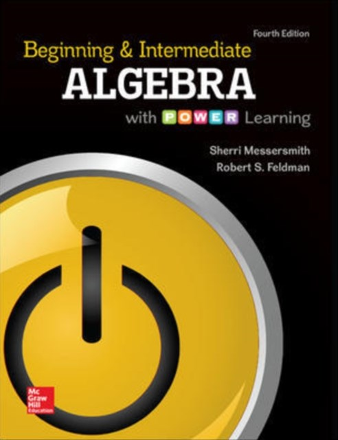 Beginning and Intermediate Algebra with Power Learning