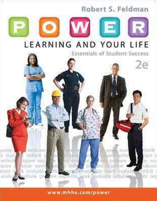 P. O. W. E. R. Learning and Your Life: Essentials of Student Success