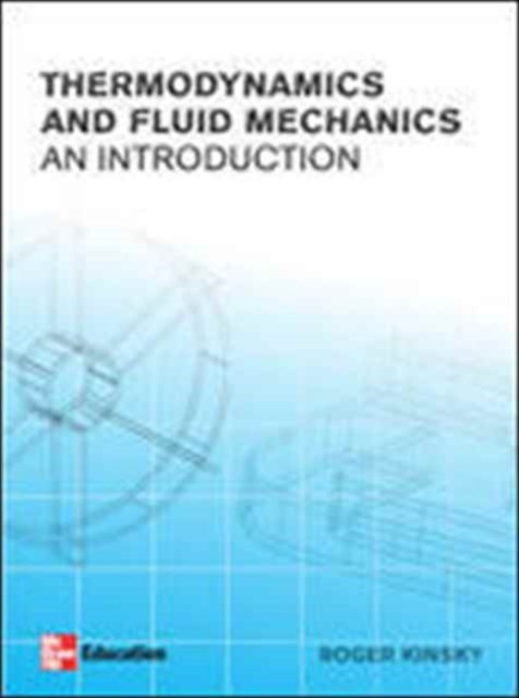 Introductory Thermodynamics and Fluids Mechanics