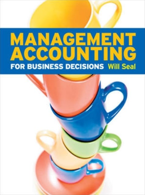 Management Accounting for Business Decisions with Connect Card