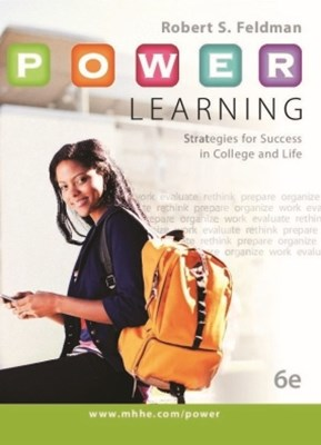 P.O.W.E.R. Learning Strategies for Success in College and Life
