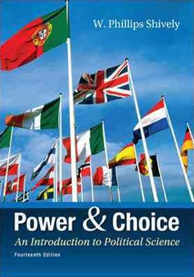 Power and Choice: An Introduction to Political Science