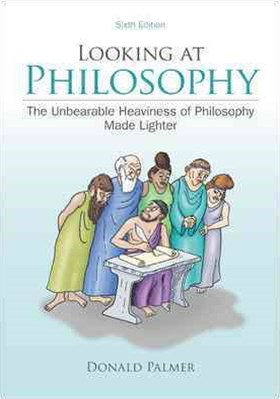 Looking at Philosophy: The Unbearable Heaviness of Philosophy Made Lighter