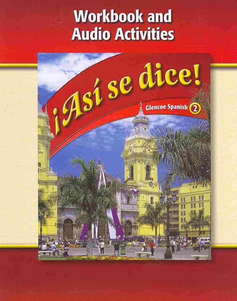 Asi se dice Level 2 Workbook and Audio Activities