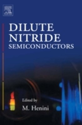 Dilute Nitride Semiconductors