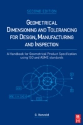 (ebook) Geometrical Dimensioning and Tolerancing for Design, Manufacturing and Inspection
