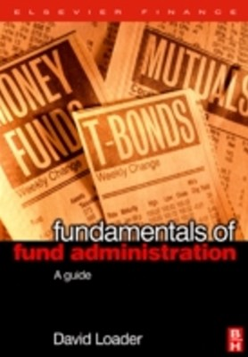 Fundamentals of Fund Administration