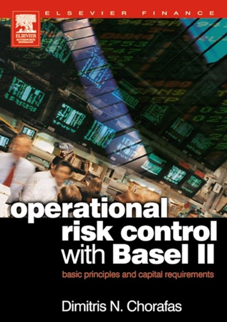 Operational Risk Control with Basel II