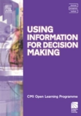 Using Information for Decision Making CMIOLP
