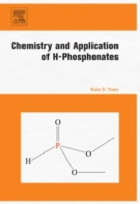 Chemistry and Application of H-Phosphonates