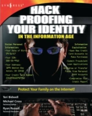 Hack Proofing Your Identity In The Information Age