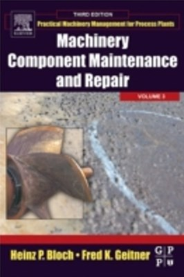 Machinery Component Maintenance and Repair