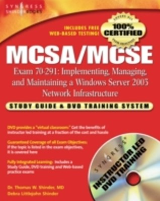 MCSA/MCSE Implementing, Managing, and Maintaining a Microsoft Windows Server 2003 Network Infrastru