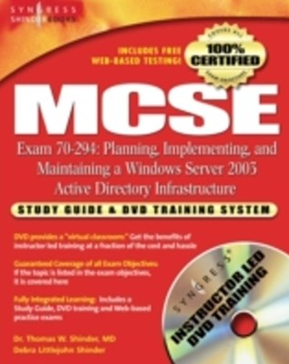 MCSE Planning, Implementing, and Maintaining a Microsoft Windows Server 2003 Active Directory Infra