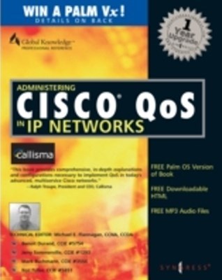 Administering Cisco QoS in IP Networks