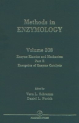 Enzyme Kinetics and Mechanisms, Part E, Energetics of Enzyme Catalysis