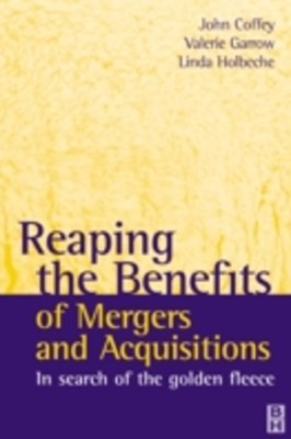 Reaping the Benefits of Mergers and Acquisitions