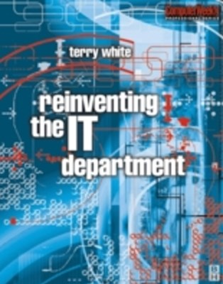 (ebook) Reinventing the IT Department
