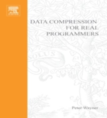 (ebook) Compression Algorithms for Real Programmers