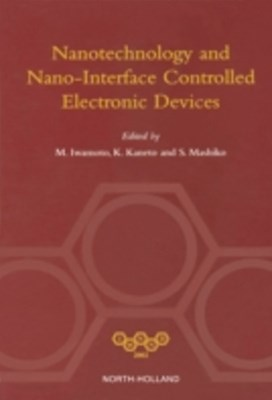 (ebook) NANOTECHNOLOGY AND NANO-INTERFACE CONTROLLED ELECTRONIC DEVICES