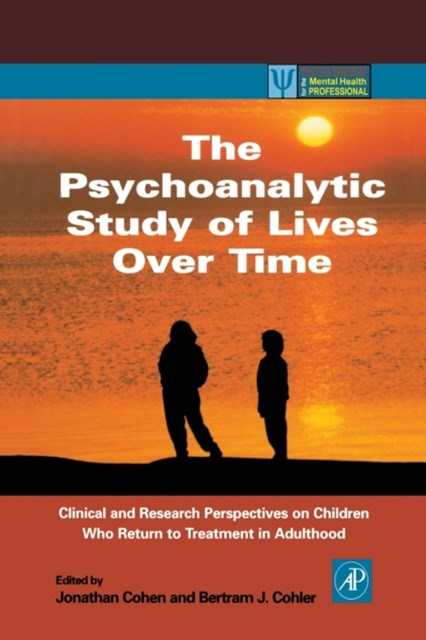 Psychoanalytic Study of Lives Over Time